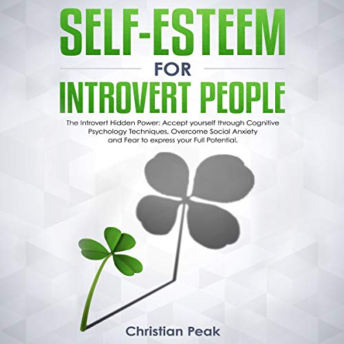 『Self-Esteem for Introvert People: The Introvert Hidden Power』のカバーアート