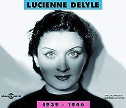 Lucienne Delyle 1939-1946