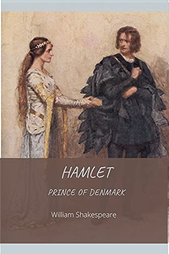 Hamlet, Prince of Denmark by William Shakespeare Annotated Edition (English Edition)