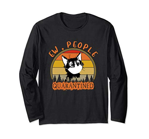 Cat with Mask Ew People Quarantined 2020 Funny Retro Gift Long Sleeve T-Shirt