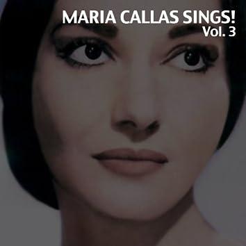 Maria Callas Sings!, Vol. 3