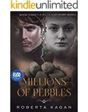 Millions of Pebbles: Book Three in A Holocaust Story Series