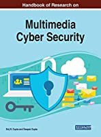 Handbook of Research on Multimedia Cyber Security