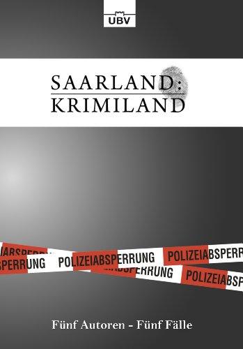 'Saarland:Krimiland': Fünf Autoren, Fünf Fälle