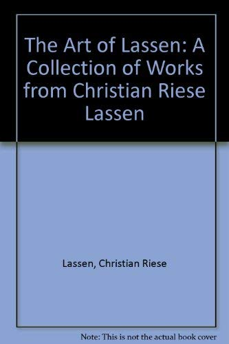The Art of Lassen: A Collection of Works from Christian Riese Lassen