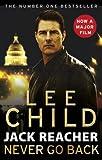 [Jack Reacher: Never Go Back] (By (author) Lee Child) [published: September, 2016] - Transworld Publishers Ltd - 08/09/1965