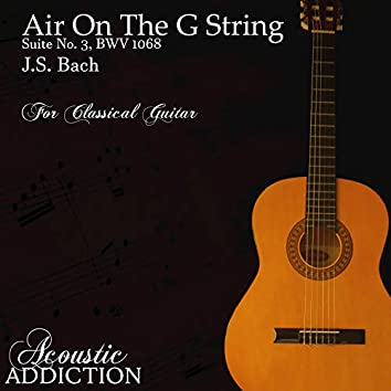 Orchestral Suite No. 3 in D Major, BWV 1068: II. Air (Arr. for Classical Guitar)