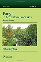 Fungi in Ecosystem Processes (Mycology)