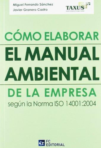 Cómo elaborar el manual medioambiental en la empresa según