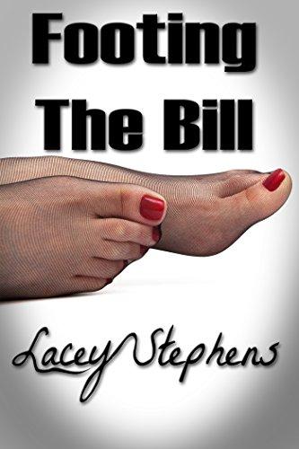 Footing The Bill: Foot Fetish Erotica (English Edition)