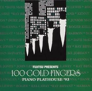 100ゴールド・フィンガーズ〈ピアノ・プレイハウス1993〉(紙)