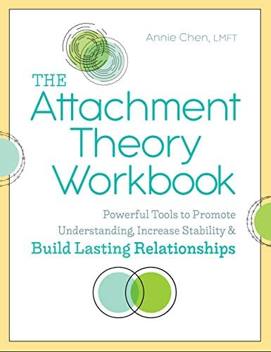 The Attachment Theory Workbook Powerful Tools to Promote Understanding Increase Stability and product image
