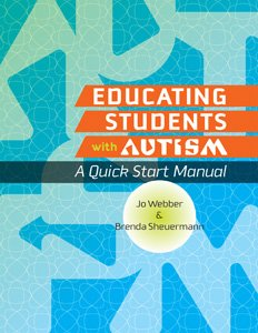 Educating Students With Autism A Quick Start Manual
