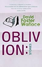 Oblivion: Stories by David Foster Wallace (2005-04-28)