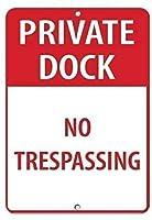 注意サイン-プライベートドック立ち入り禁止。 通行の危険性屋外防水および防錆金属錫サイン