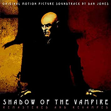 Shadow of the Vampire (Original Motion Picture Soundtrack)