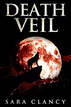 Death Veil: Scary Supernatural Horror with Monsters (Banshee Series Book 6) by [Sara Clancy, Scare Street]