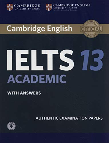 Cambridge IELTS 13 Academic Student's Book with Answers with Audio: Authentic Examination Papers (IE...