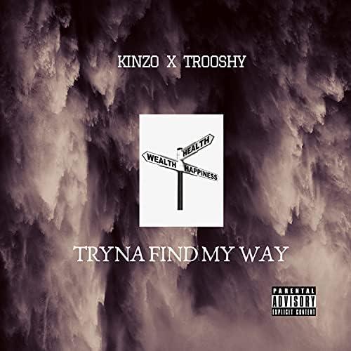 Kinzofficial feat. Trooshy
