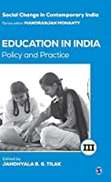 Education in India: Policy and Practice (Social Change in Contemporary India)