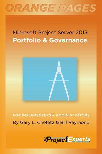 Microsoft Project Server 2013: Portfolio & Governance (Orange Pages Book 2) (English Edition)