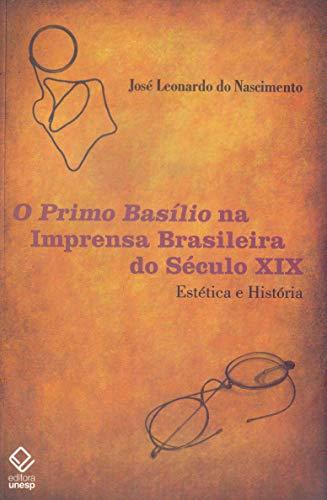 O Primo Basílio na imprensa brasileira do século XIX: Estética e história
