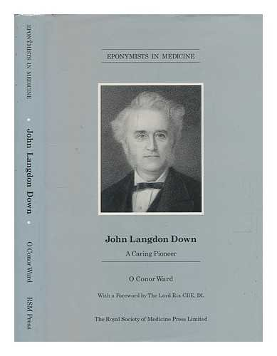 John Langdon Down: A Caring Pioneer (Eponymists in Medicine S.)
