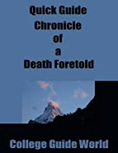 Quick Guide: Chronicle of a Death Foretold