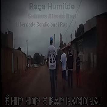 É Hip Hop e Rap Nacional