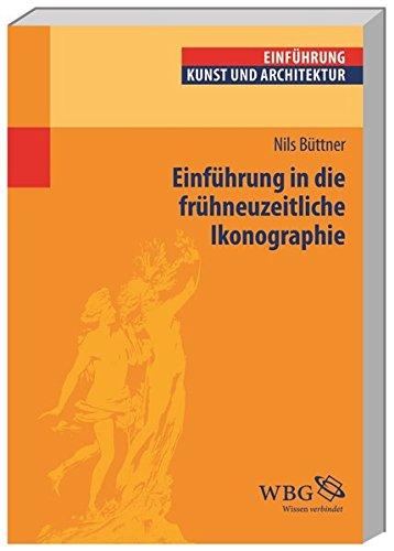 Einführung in die frühneuzeitliche Ikonographie (Studium kompakt)