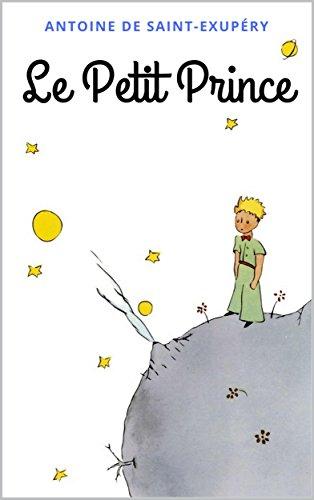 Le Petit Prince: Avec les dessins de l'auteur (French Edition)