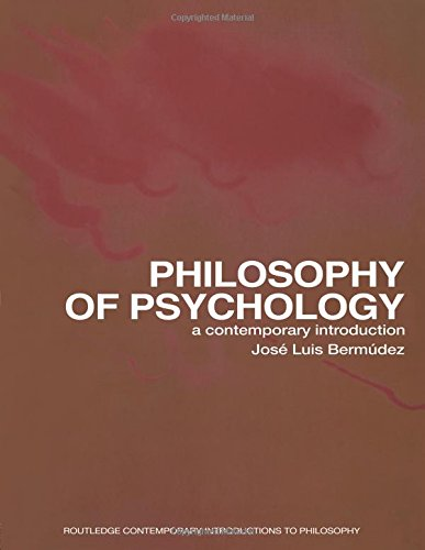 Philosophy of Psychology: A Contemporary Introduction (Routledge Contemporary Introductions to Philosophy)