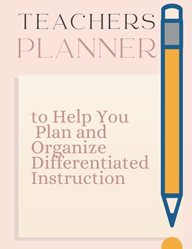 teachers planner: teacher misery planner / a simple plan homeschool planner 2021-2022 to Help You Plan and Organize Differentiated Instruction .