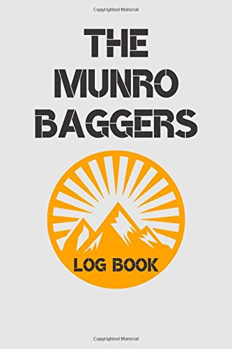 The Munro Baggers Log Book: Hill Walking Journal with Entries for all 282 Munros, Mountain Climbing Journal, Hiking Log Book, Travel Size