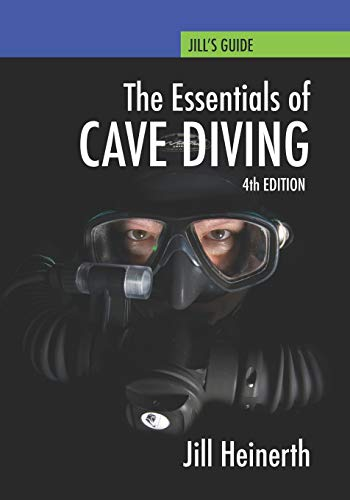 Essentials of Cave Diving: Fourth Edition