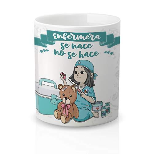 Yujuuu! | Taza cerámica para Regalo Original Profesión Enfermera. Resistente 100% al microondas y lavavajillas. (Diseño 05) Frase Enfermera se nace no Hace.