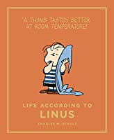 Life According to Linus (Peanuts Guide to Life)