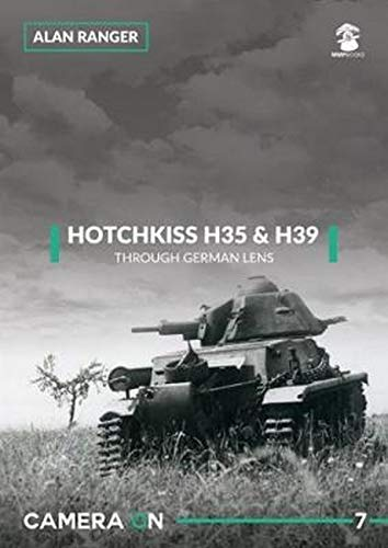 Hotchkiss H35 & H39 Through German Lens (Camera on)
