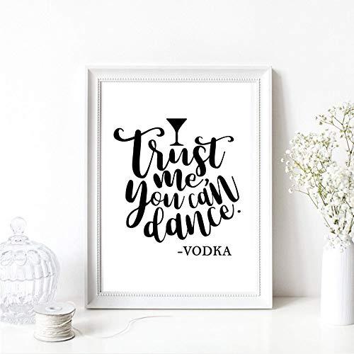 Din A4 Kunstdruck ungerahmt - Trust me, you can dance - Vodka - Wodka, Spruch, Tanzen Spaß Typographie, schwarz, Deko, Geschenk Druck Poster Bild