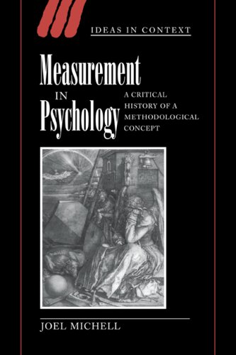 Measurement in Psychology: A Critical History of a Methodological Concept (Ideas in Context, Series