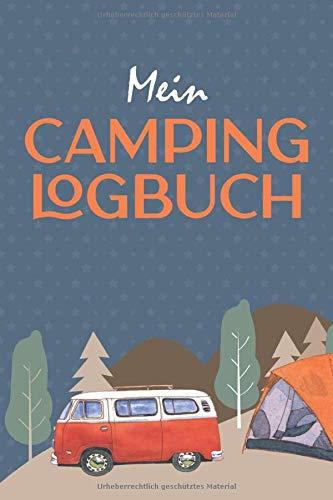 Mein Camping Logbuch - Reisetagebuch für CAMPER, VAN LIFE und BULLI FANS: Größe A5 (6x9)   120 Seiten zum Ausfüllen   Perfektes Reise Zubehör für deine VW Bus Reise