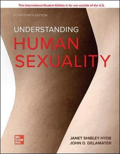 Compare Textbook Prices for UNDERSTANDING HUMAN SEXUALITY 14 Edition ISBN 9781260547931 by Hyde, Janet,Delamater, John