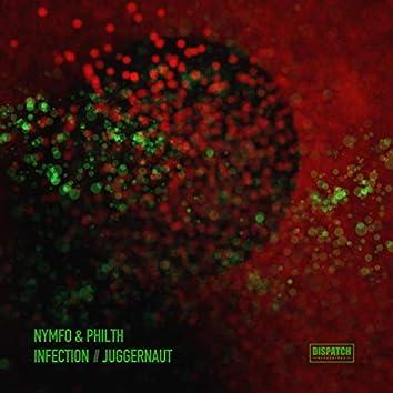 Infection / Juggernaut