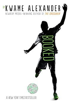 Booked (The Crossover Series) by [Kwame Alexander]