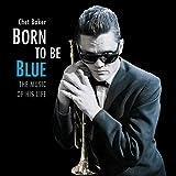 Born to Be Blue [Vinilo]