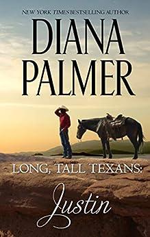 Long, Tall Texans - Justin by [Diana Palmer]