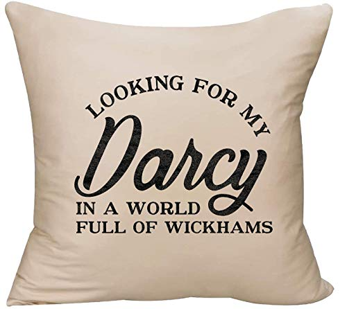 EVH Looking for My Darcy in a World Full of Wickhams Pride&Prejudice Decorative Throw Pillow Cover 18 x 18 Beige Funny Gift