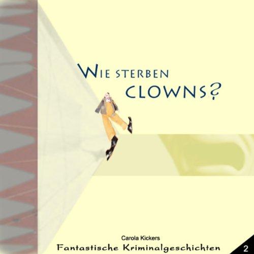 Wie sterben Clowns Titelbild