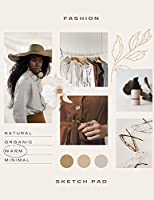 Fashion Sketch Pad: Large Notepad for Sketching 4 Perfect Female Figure Models Template for Easy Fashion Drawing Professional Illustrations Sketch Book to build Your Fashion Designer Portfolio Fashion Design Sketchbook for Drawing and Sketching