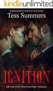 Ignition: Die Agenten von Ensenada Prequel (German Edition)